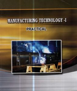 Manufacturing Technology - 1 - Practical