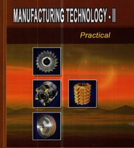 Manufacturing Technology -2 Practical