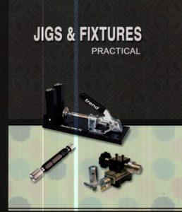 Jigs & Fixtures Practical