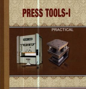 Press Tools-I Practical