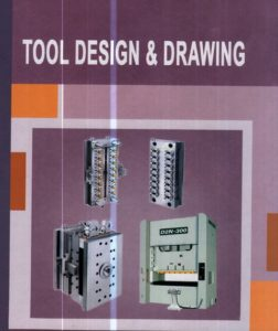 Tool Design & Drawing